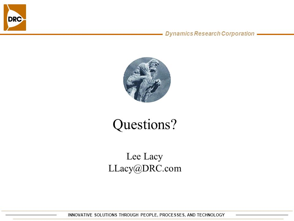 Questions Lee Lacy LLacy@DRC.com