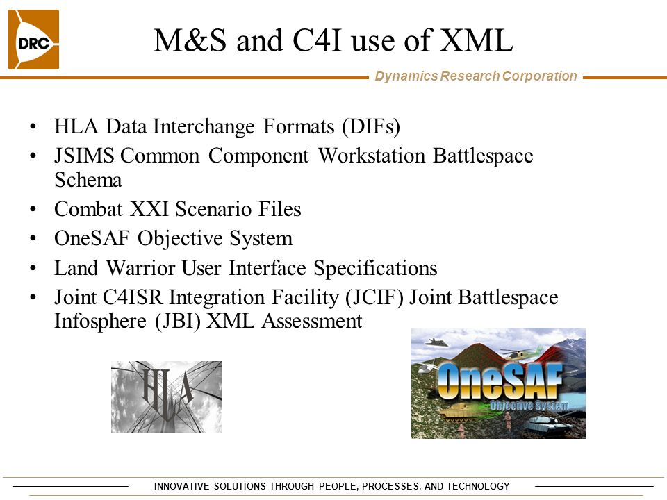 M&S and C4I use of XML HLA Data Interchange Formats (DIFs)