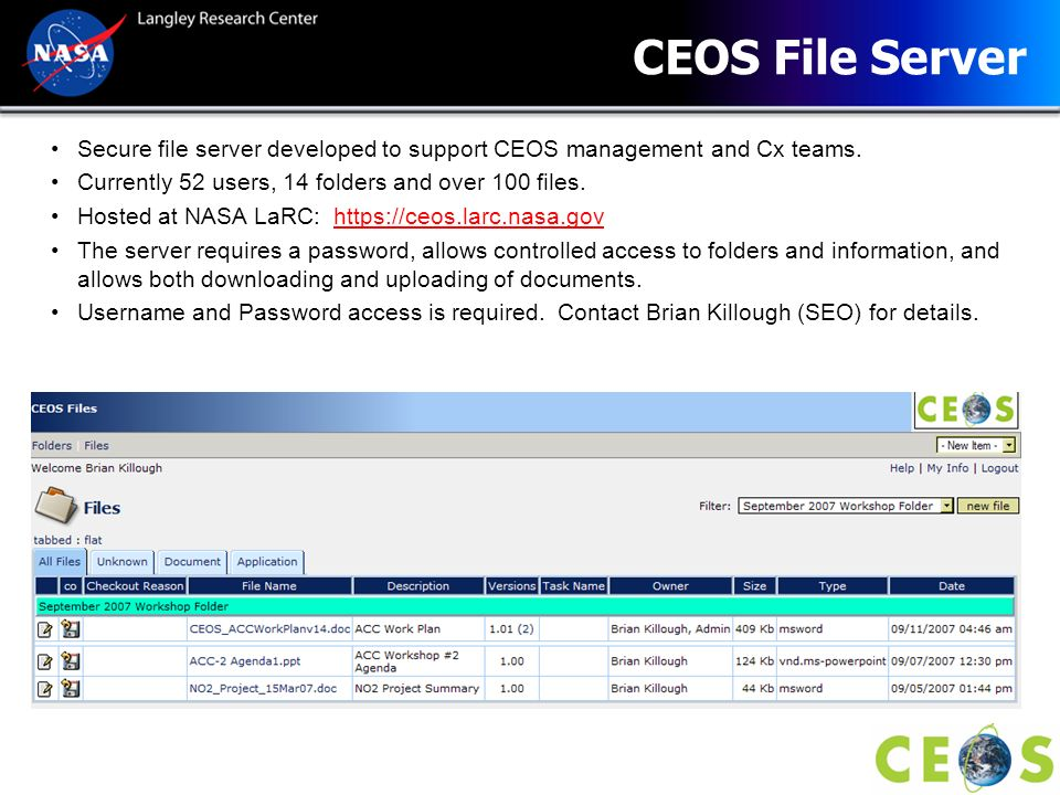 CEOS File Server Secure file server developed to support CEOS management and Cx teams. Currently 52 users, 14 folders and over 100 files.