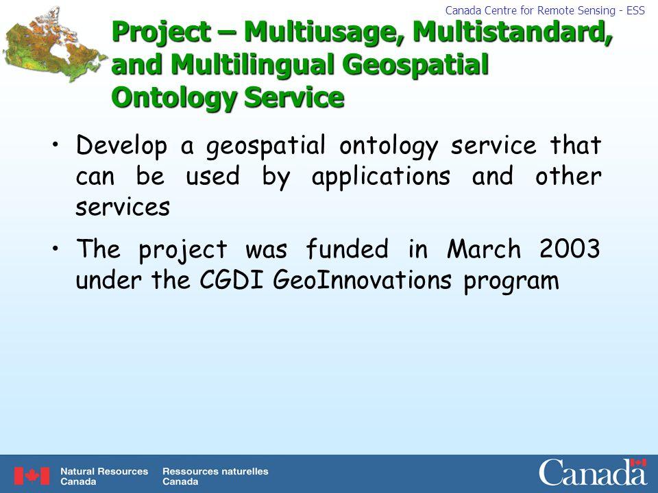Project – Multiusage, Multistandard, and Multilingual Geospatial Ontology Service