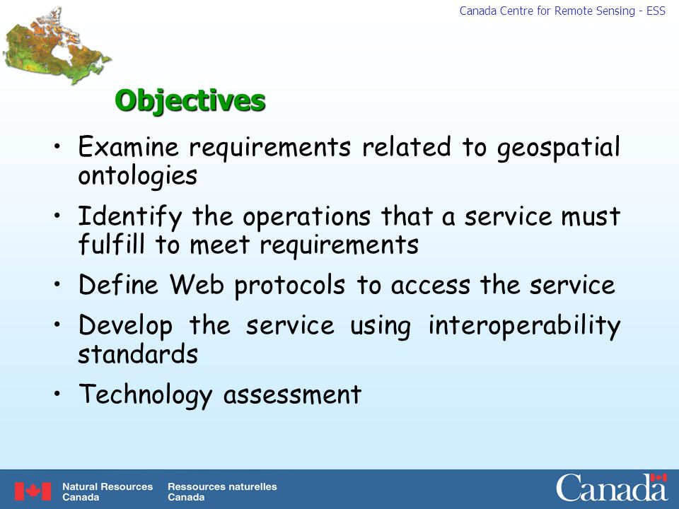 Objectives Examine requirements related to geospatial ontologies