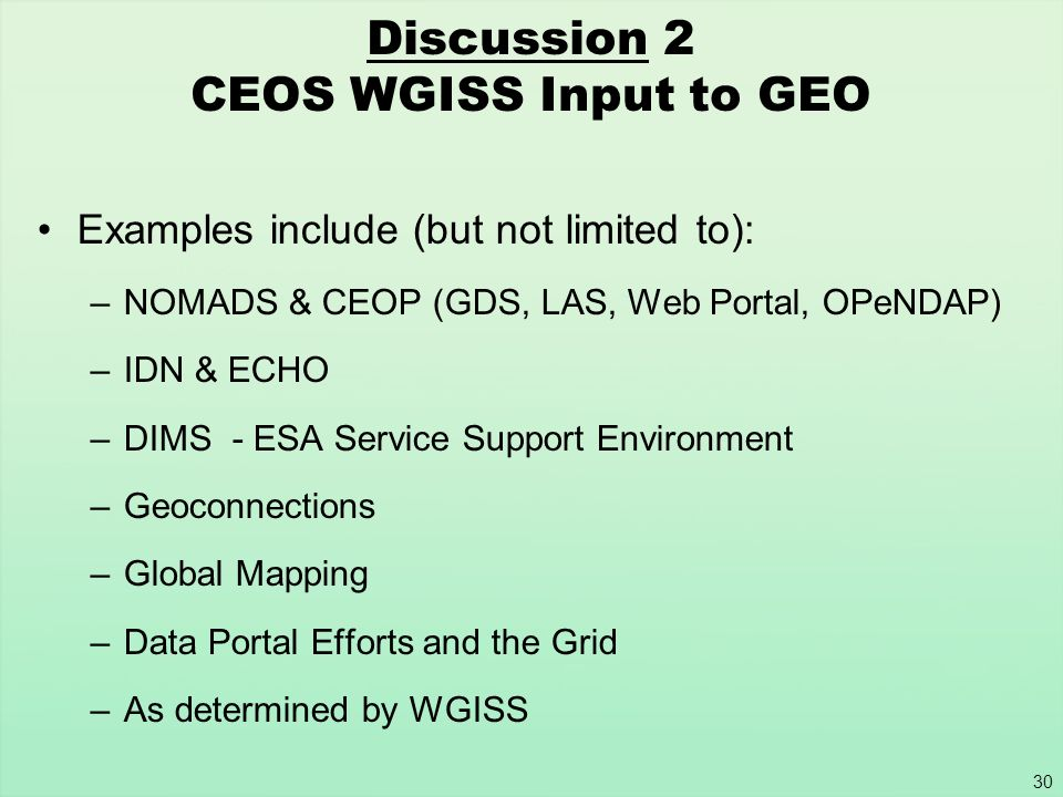 Discussion 2 CEOS WGISS Input to GEO