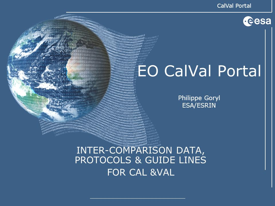 EO CalVal Portal Philippe Goryl ESA/ESRIN