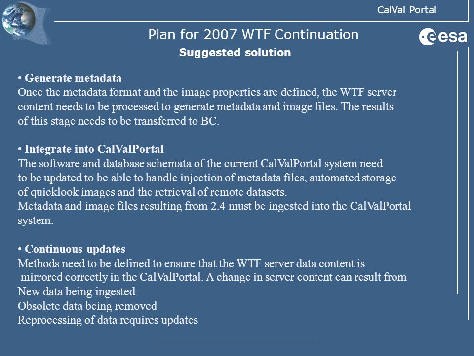 Plan for 2007 WTF Continuation