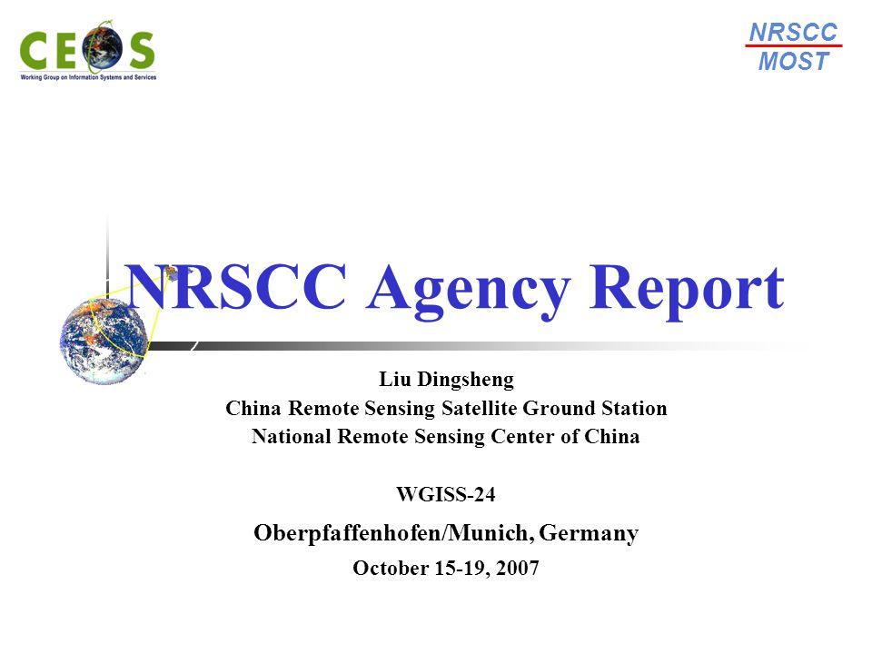 NRSCC Agency Report NRSCC MOST Oberpfaffenhofen/Munich, Germany
