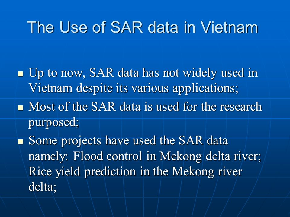 The Use of SAR data in Vietnam