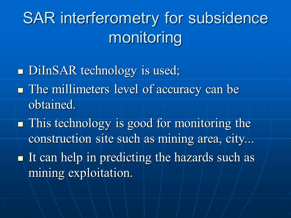 SAR interferometry for subsidence monitoring