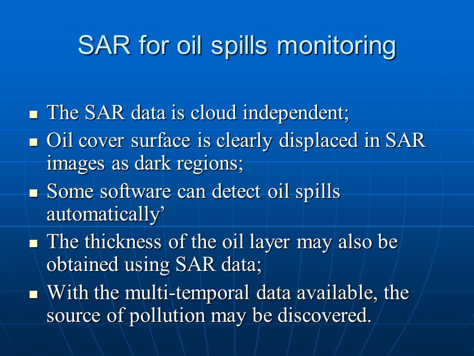SAR for oil spills monitoring