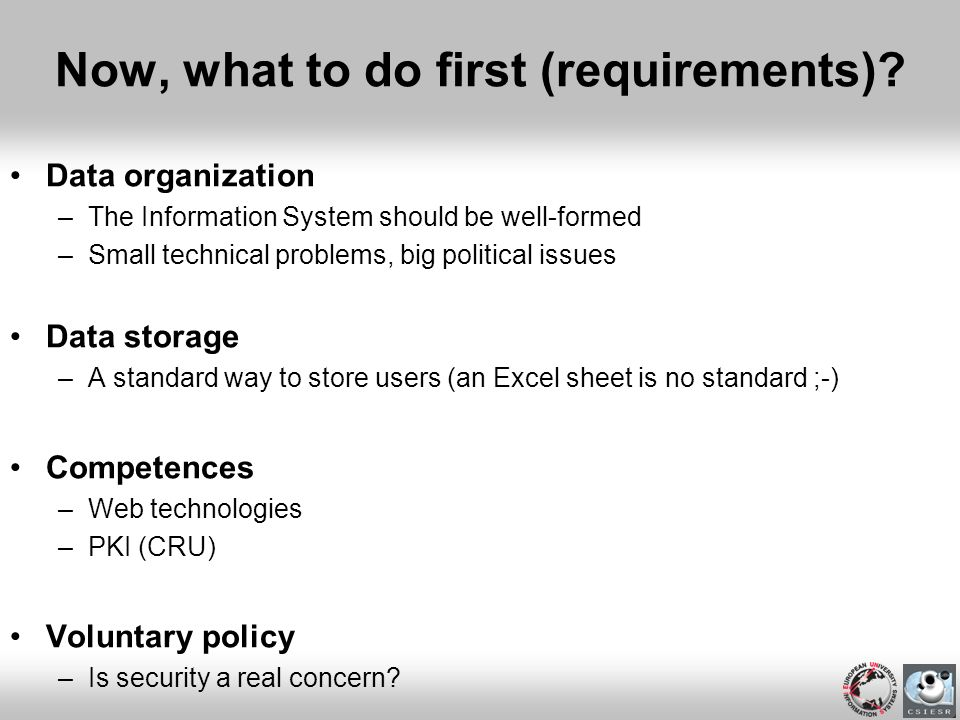 Now, what to do first (requirements)