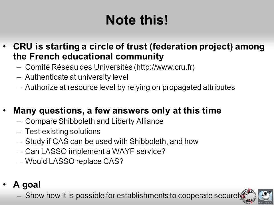 Note this! CRU is starting a circle of trust (federation project) among the French educational community.