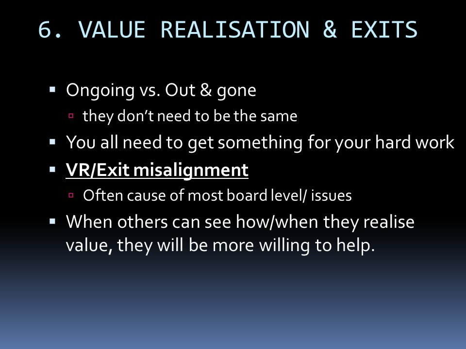6. VALUE REALISATION & EXITS
