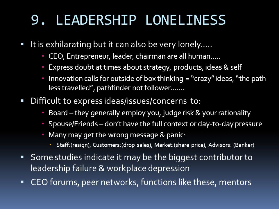 9. LEADERSHIP LONELINESS