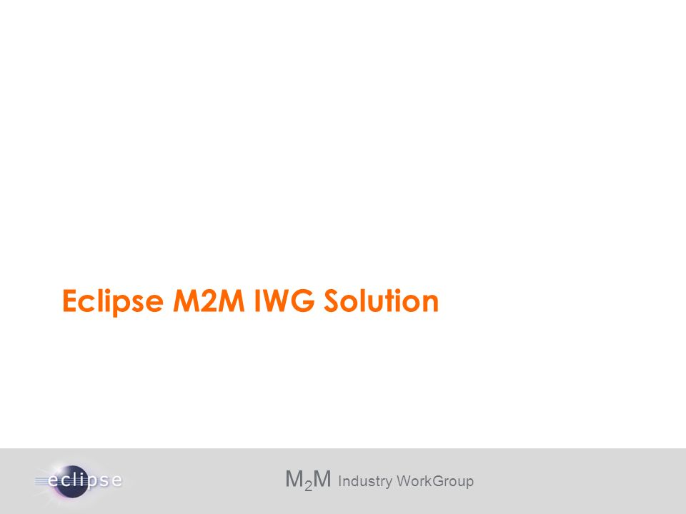 Eclipse M2M IWG Solution