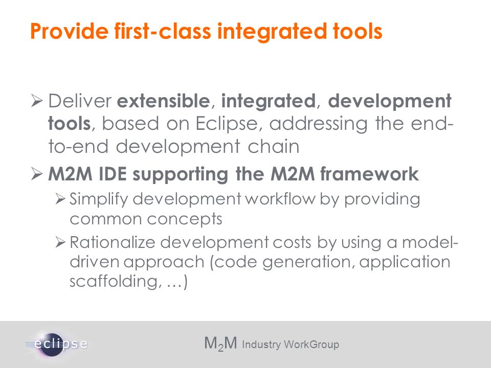 Provide first-class integrated tools