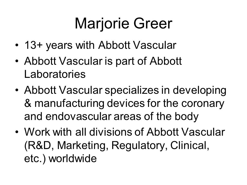 Marjorie Greer 13+ years with Abbott Vascular