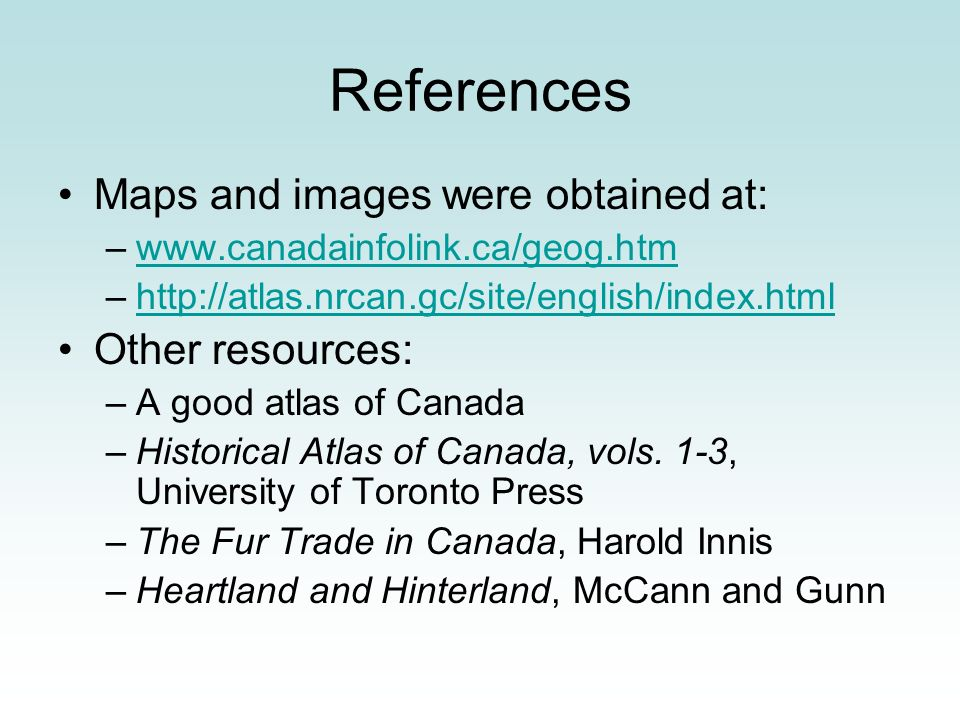 References Maps and images were obtained at: Other resources: