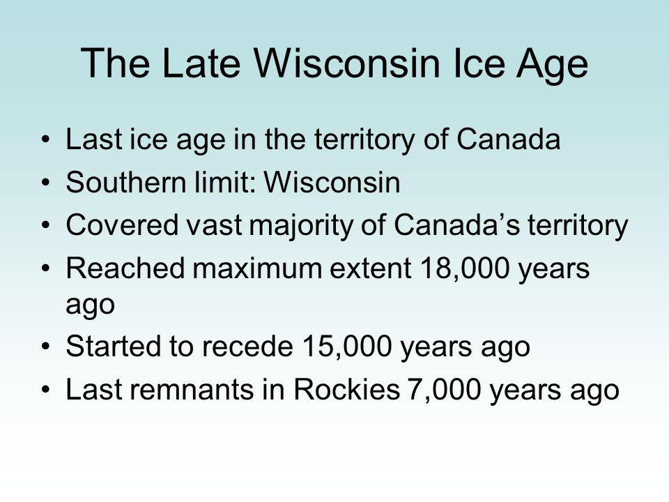 The Late Wisconsin Ice Age