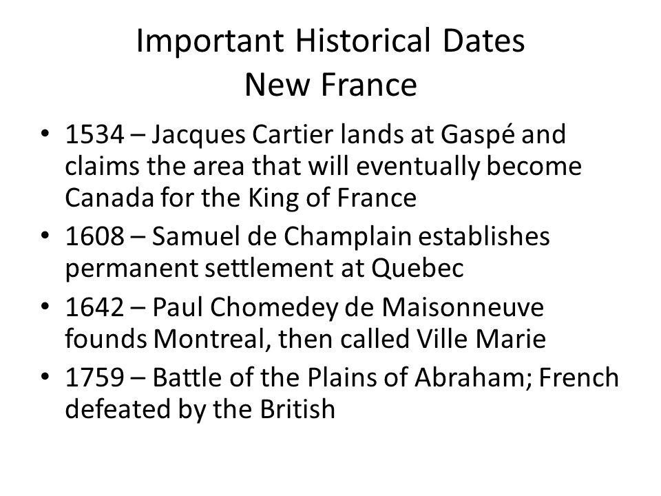 Important Historical Dates New France