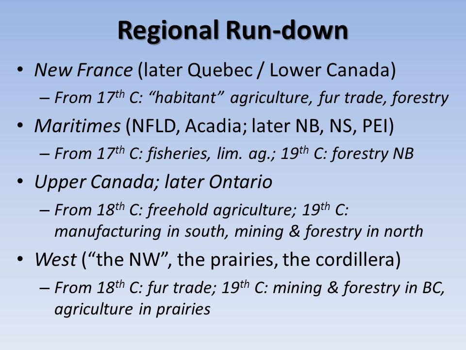 Regional Run-down New France (later Quebec / Lower Canada)