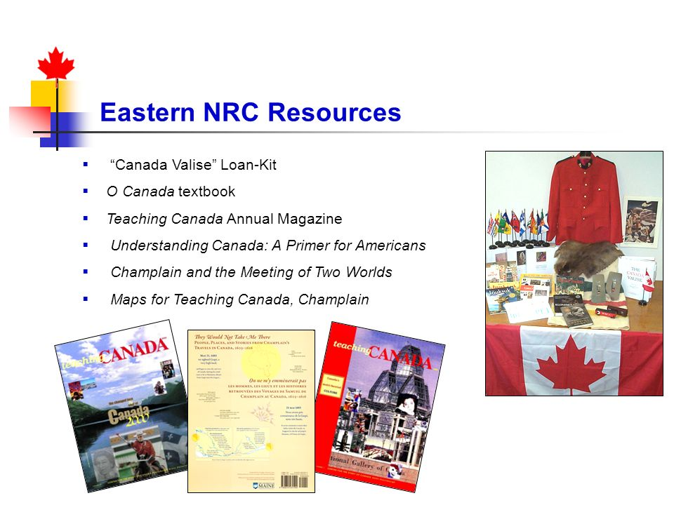 Eastern NRC Resources Canada Valise Loan-Kit O Canada textbook