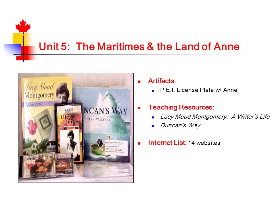 Unit 5: The Maritimes & the Land of Anne