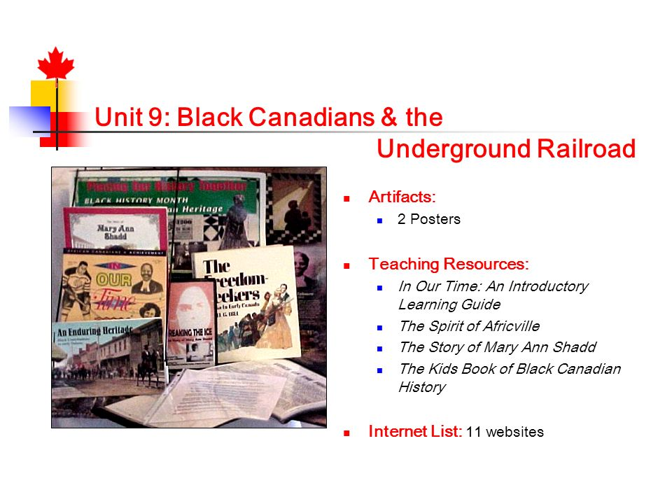 Unit 9: Black Canadians & the Underground Railroad