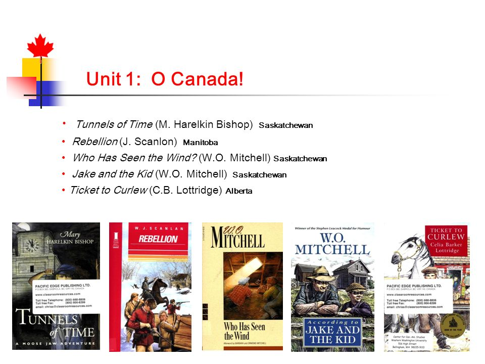 Unit 1: O Canada! Tunnels of Time (M. Harelkin Bishop) Saskatchewan