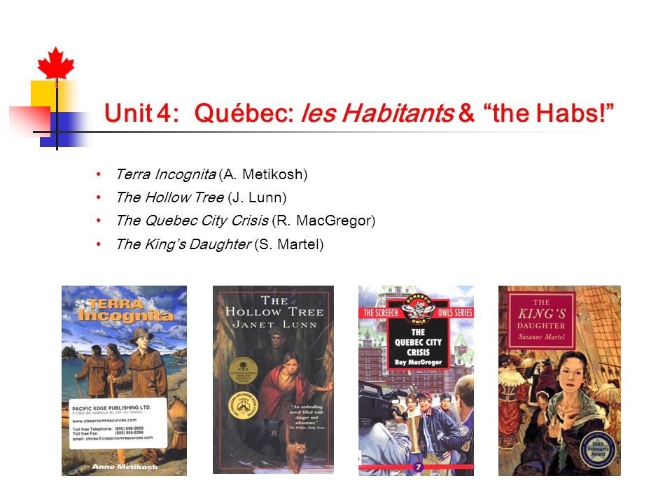 Unit 4: Québec: les Habitants & the Habs!
