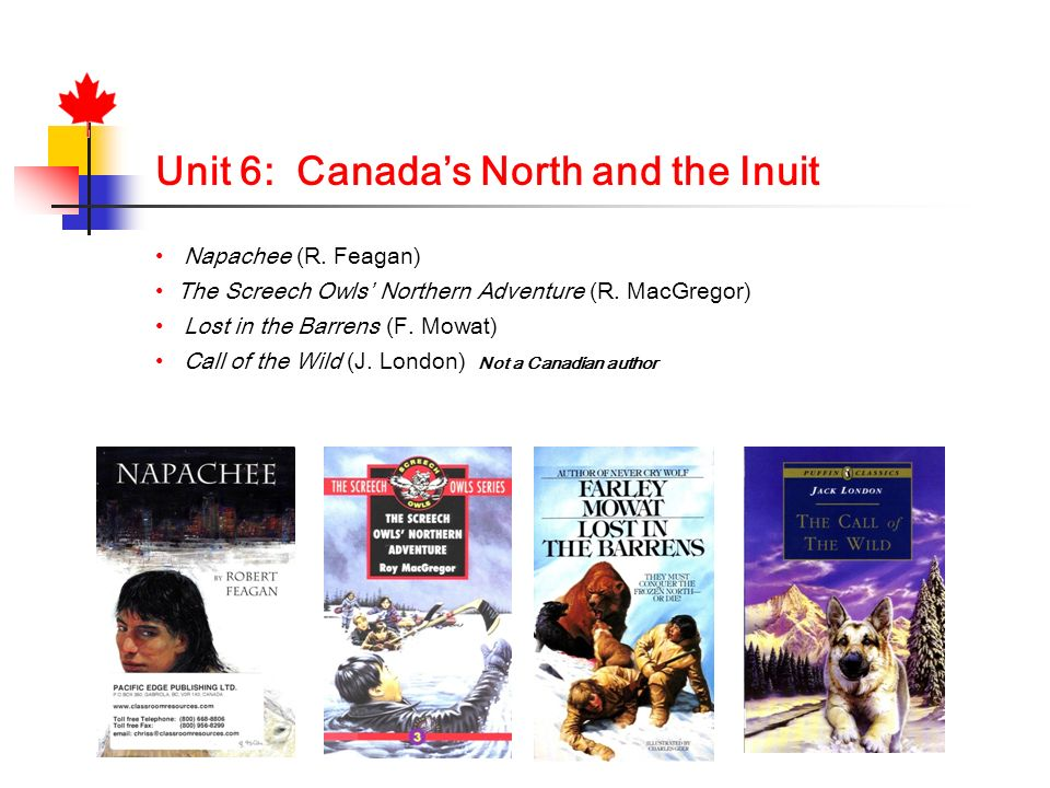 Unit 6: Canada's North and the Inuit