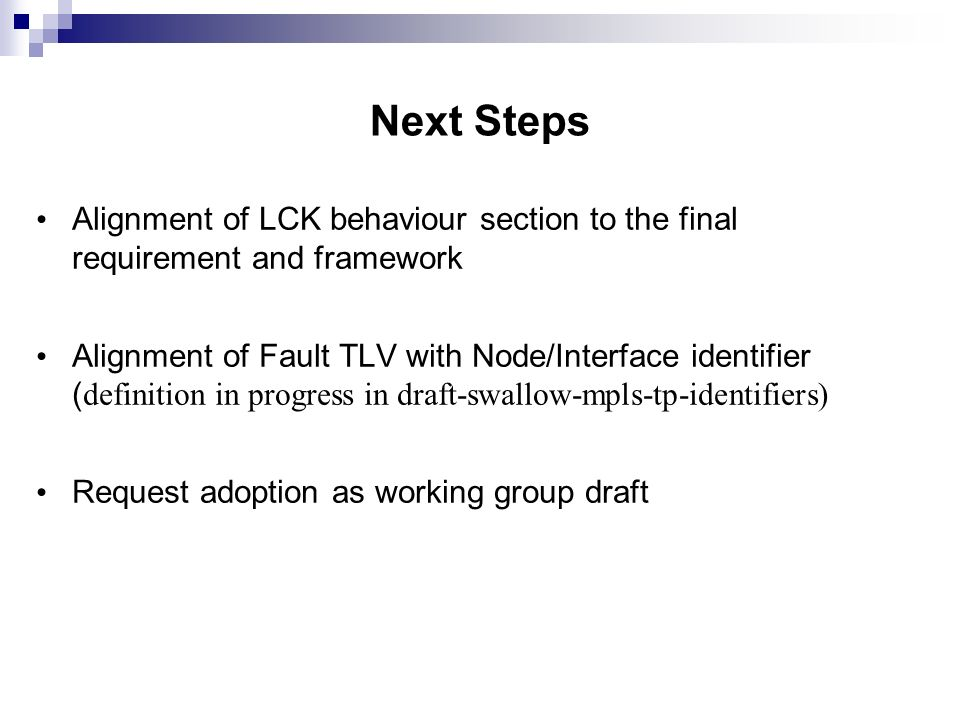 Next Steps Alignment of LCK behaviour section to the final requirement and framework.