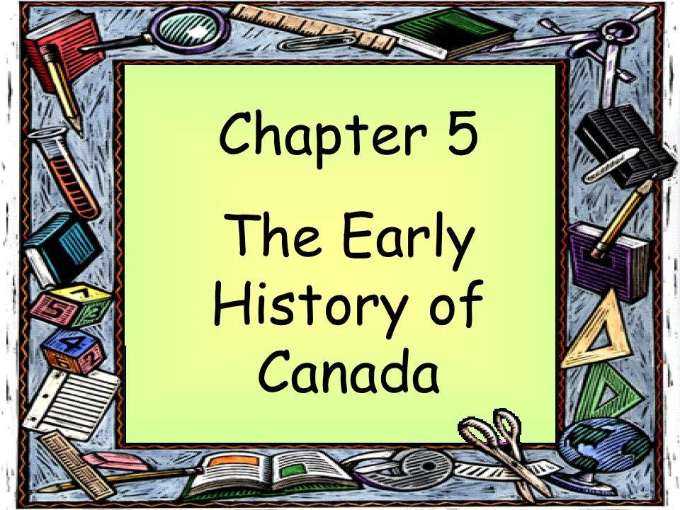 The Early History of Canada