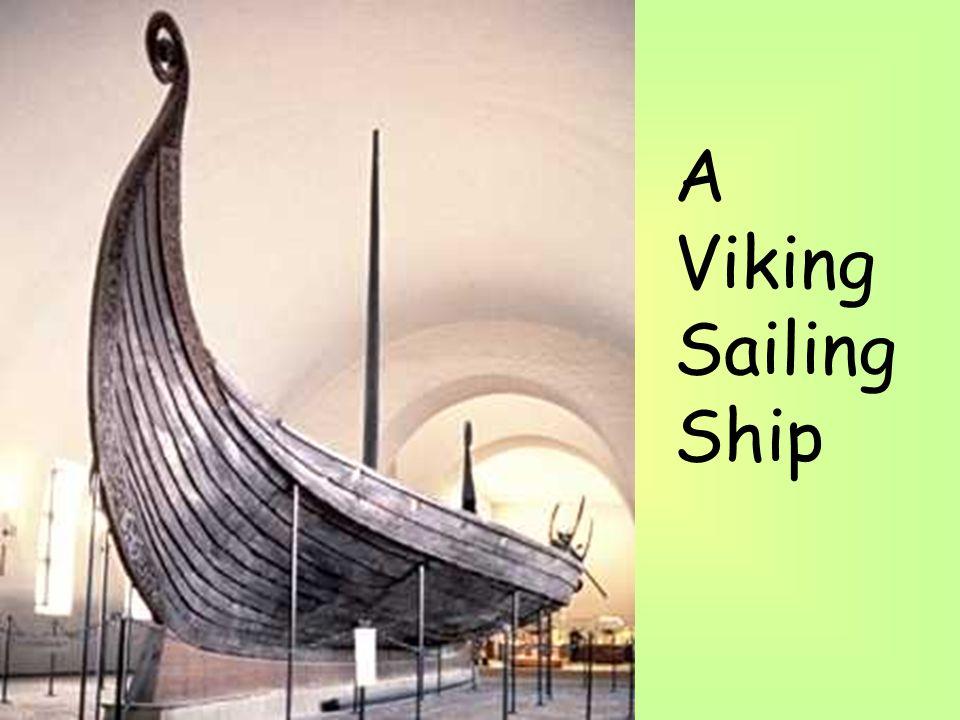A Viking Sailing Ship