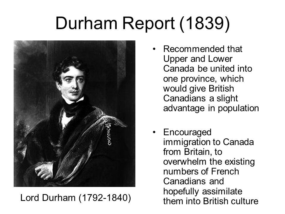 Durham Report (1839) Lord Durham (1792-1840)
