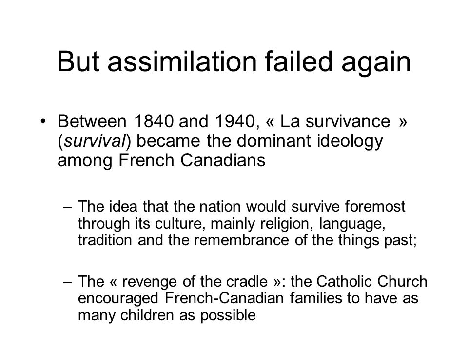 But assimilation failed again