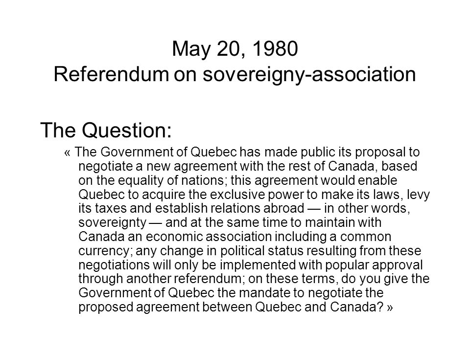 May 20, 1980 Referendum on sovereigny-association