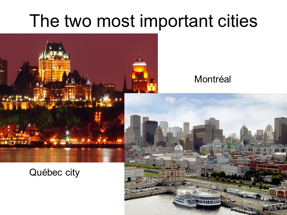 The two most important cities