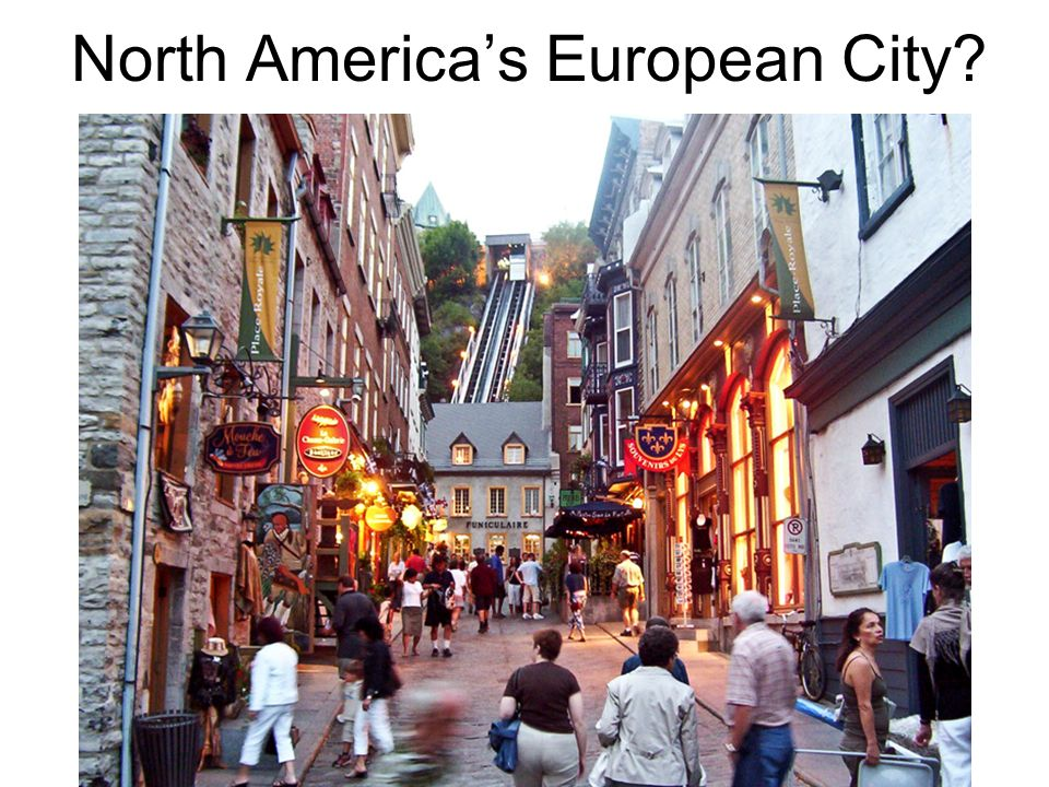 North America's European City