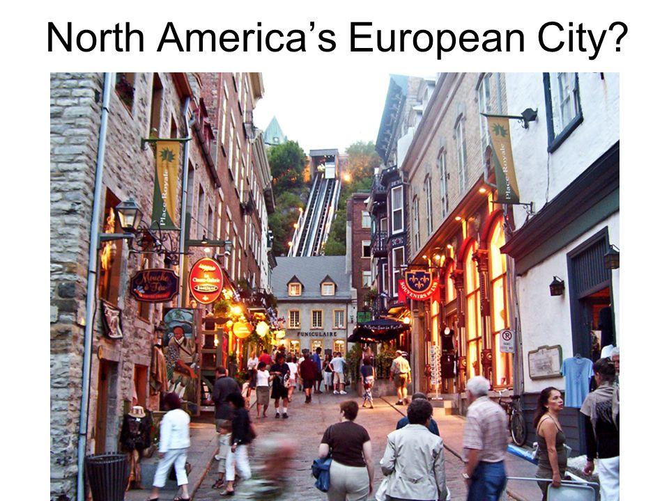 North America's European City