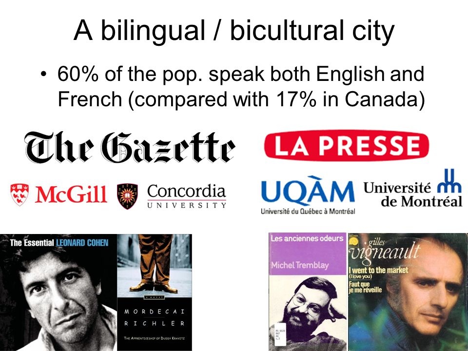 A bilingual / bicultural city