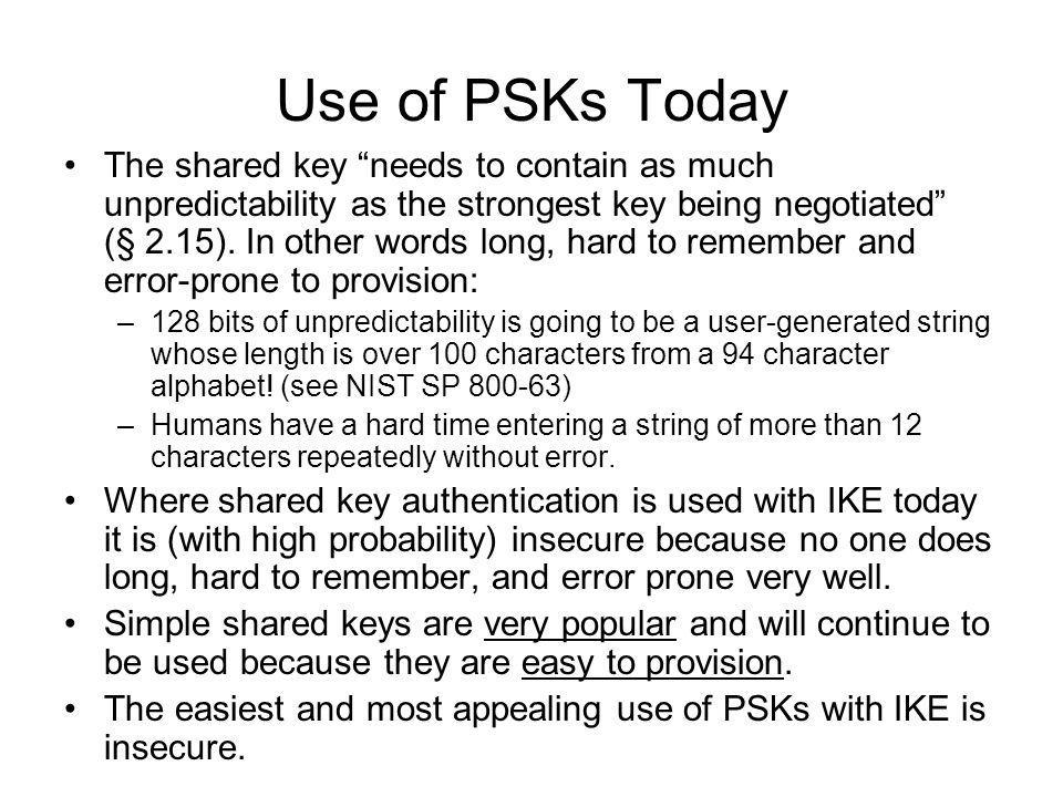 Use of PSKs Today