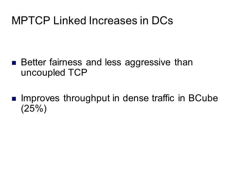 MPTCP Linked Increases in DCs