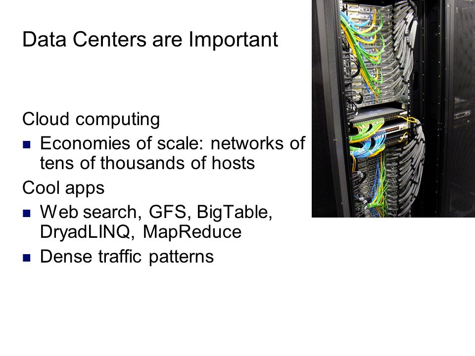 Data Centers are Important