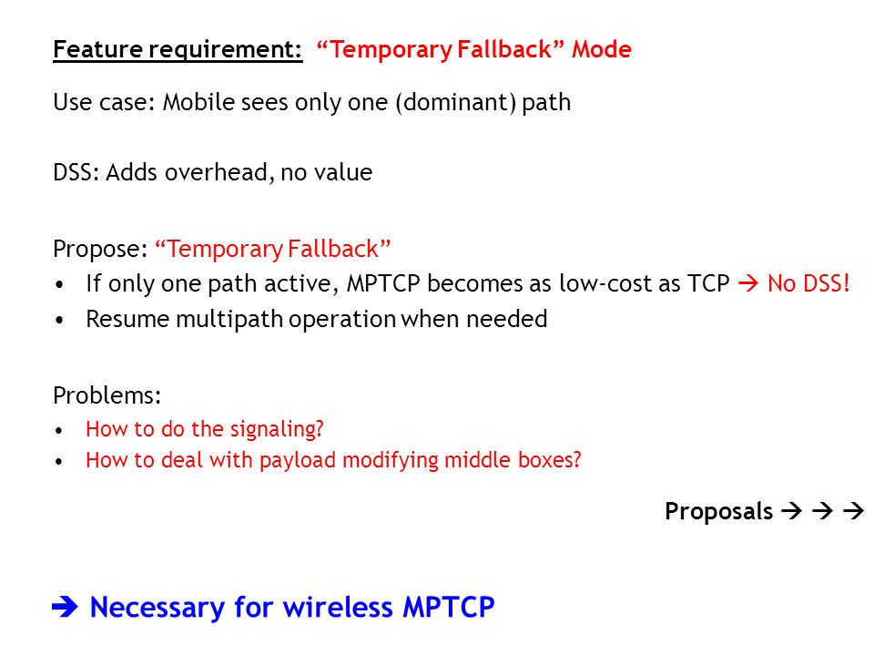  Necessary for wireless MPTCP