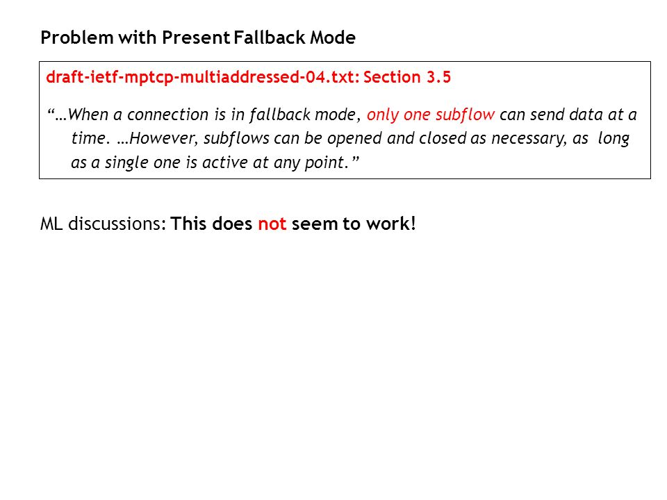 Problem with Present Fallback Mode