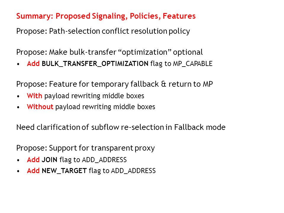 Summary: Proposed Signaling, Policies, Features