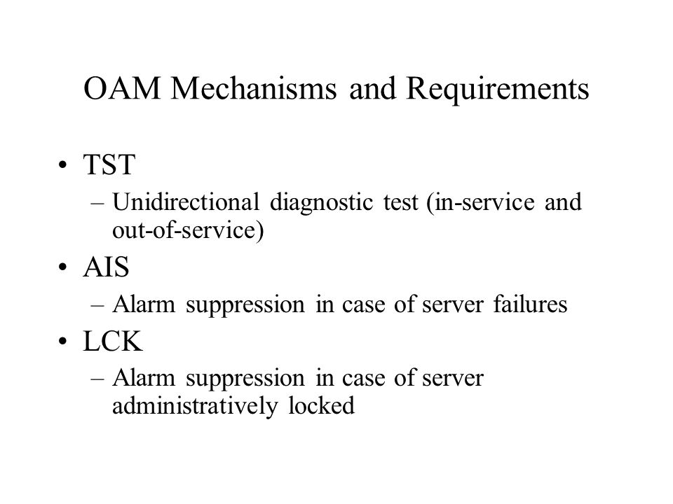 OAM Mechanisms and Requirements