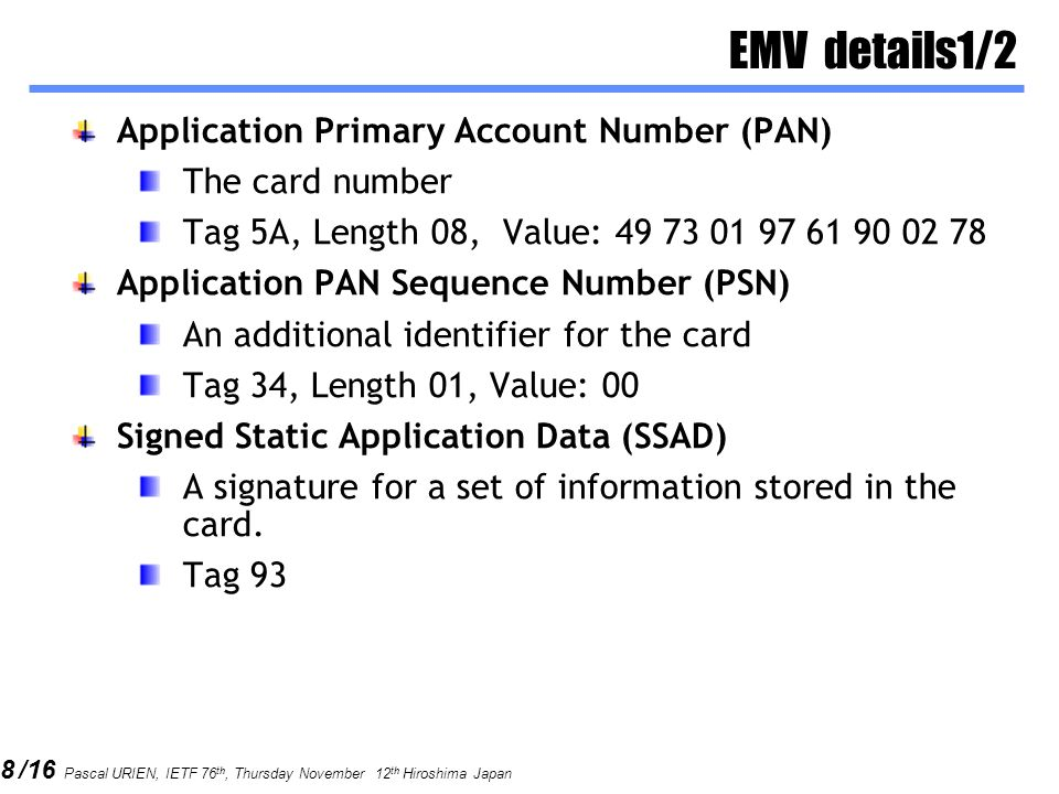 EMV details1/2 Application Primary Account Number (PAN)