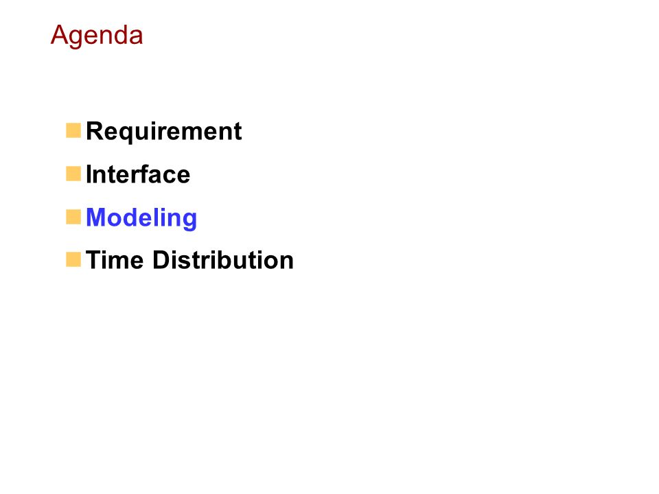 Agenda Requirement Interface Modeling Time Distribution