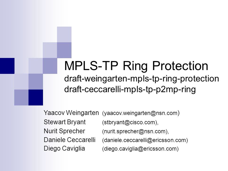 MPLS-TP Ring Protection draft-weingarten-mpls-tp-ring-protection draft-ceccarelli-mpls-tp-p2mp-ring