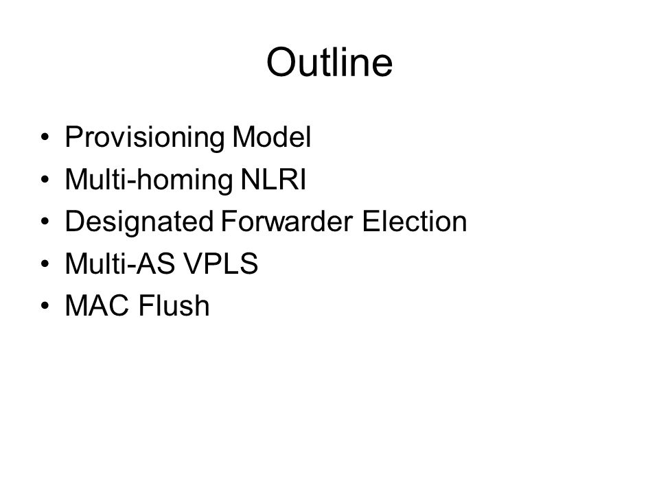 Outline Provisioning Model Multi-homing NLRI